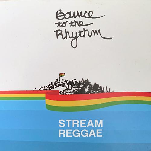 Bounce to the Rhythm Album by Stream Reggae
